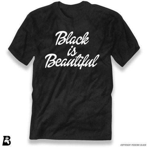'Black Is Beautiful' Premium Unisex T-Shirt