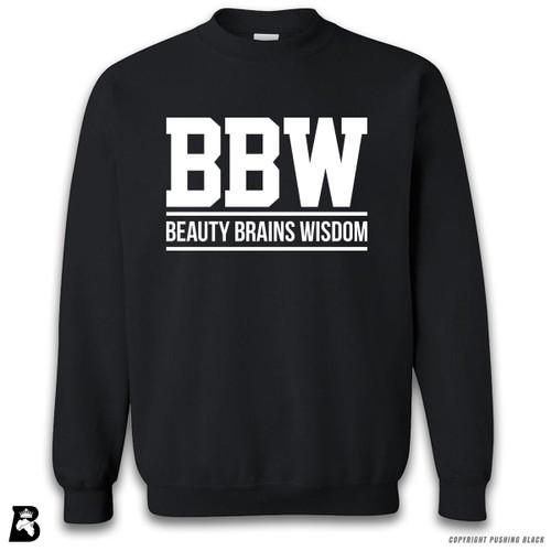 'Beauty Brains Wisdom' Premium Unisex Sweatshirt