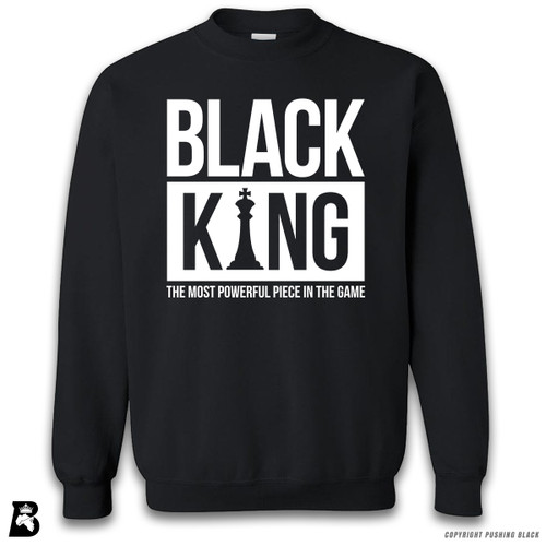 'Black King - The Most Powerful Piece In The Game' Premium Unisex Sweatshirt
