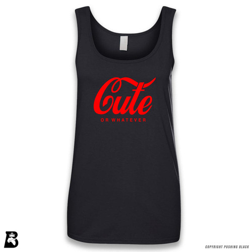'Cute - Or Whatever' Sleeveless Ladies Tank Top