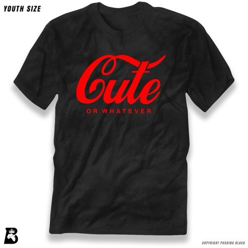 'Cute - Or Whatever' Premium Youth T-Shirt
