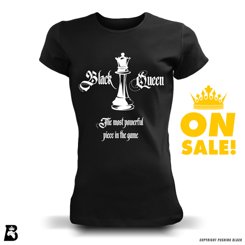 """Black Queen: The Most Powerful Piece in the Game"" Premium Ladies T-Shirt"
