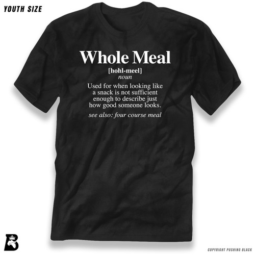 'Whole Meal Definition' Premium Youth T-Shirt