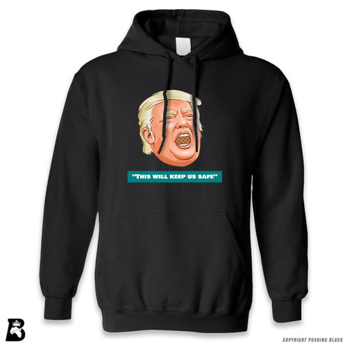 'Donald Trump - This Will Keep Us Safe' Premium Unisex Hoodie with Pocket