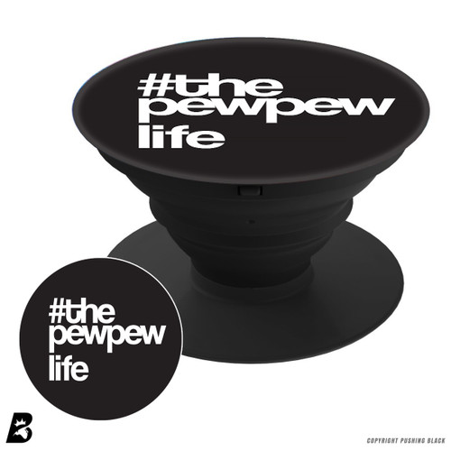 PEW PEW Life Pop Mount Socket Phone Holder and Stand