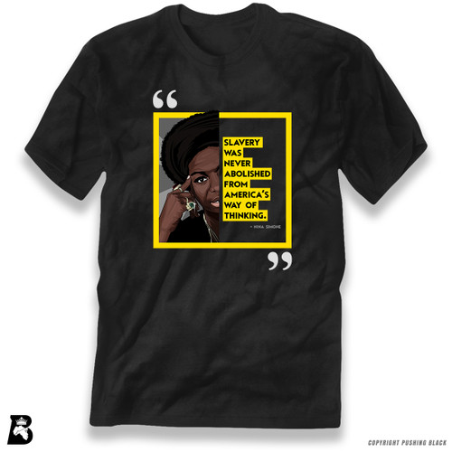 "'The Legacy Collection - Nina Simone ""Slavery Was Never Abolished From America's Way of Thinking""' Premium Unisex T-Shirt"