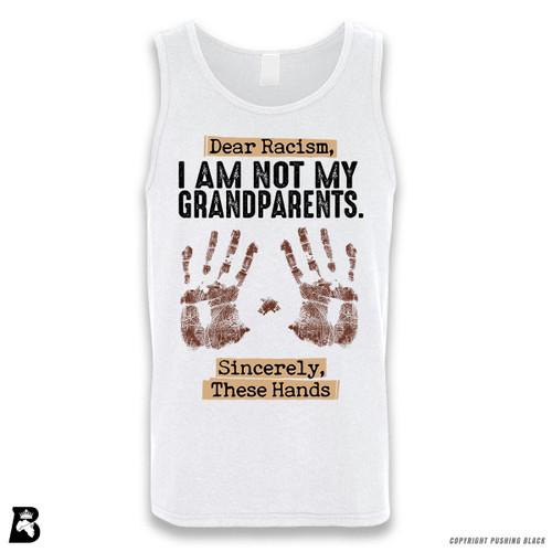 "'Dear Racism - ""I'm Not My Grandparents"" - Handprints' Sleeveless Unisex Tank Top"