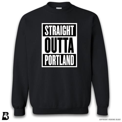 'Straight Outta Portland' Premium Unisex Sweatshirt