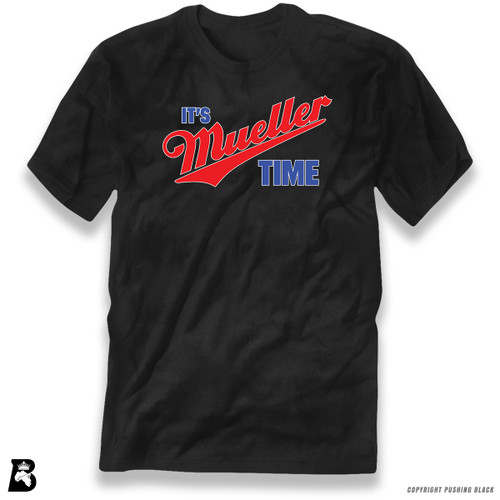 'It's Mueller Time' Premium Unisex T-Shirt