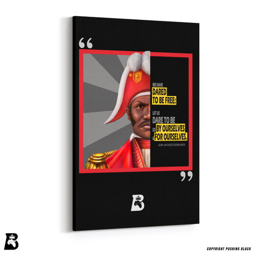 "'The Legacy Collection - Jean-Jacques Dessalines ""By Ourselves""' Premium Wall Canvas"