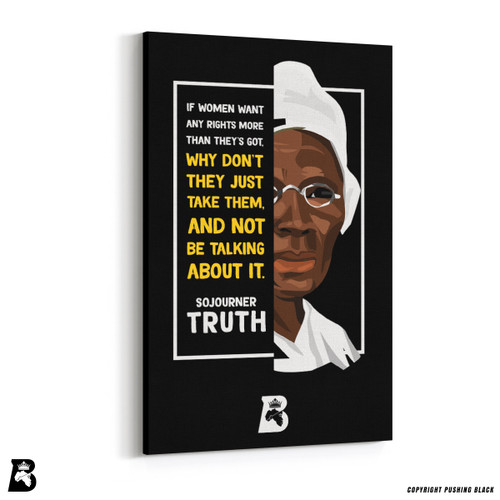 "'The Legacy Collection - Sojourner Truth ""If Women Want Any Rights""' Premium Wall Canvas"