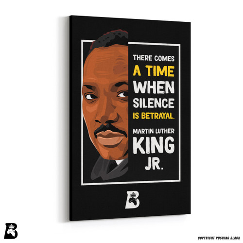 "'The Legacy Collection - Martin Luther King Jr. ""Silence is Betrayal""' Premium Wall Canvas"