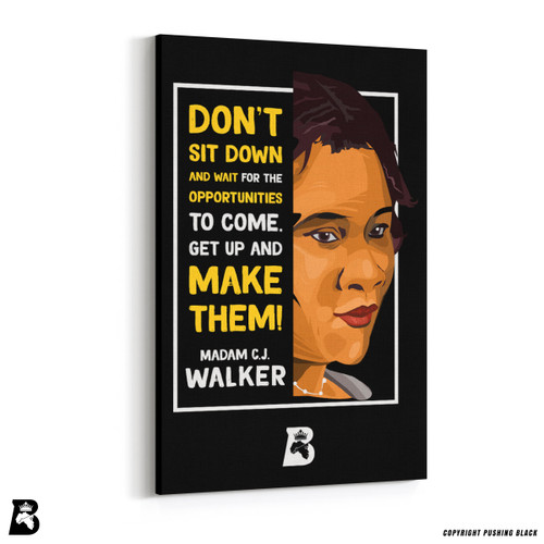 "'The Legacy Collection - Madam C. J. Walker ""Don't Sit Down""' Premium Wall Canvas"