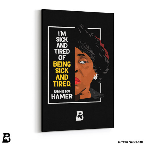 "'The Legacy Collection - Fannie Lou Hamer ""Sick and Tired""' Premium Wall Canvas"