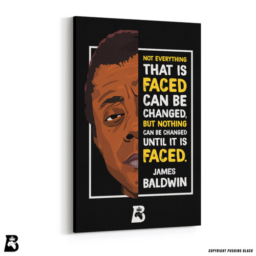"'The Legacy Collection - James Baldwin ""Not Everything That is Faced""' Premium Wall Canvas"