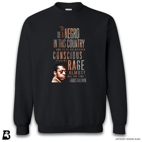 'James Baldwin 'Rage Almost All The Time' - Full Variations' Premium Unisex Sweatshirt