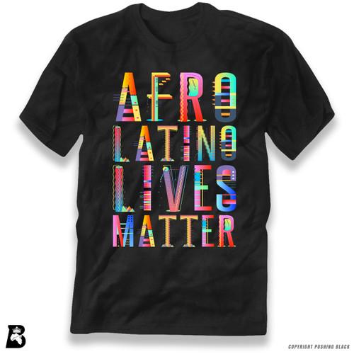 'Afro-Latino Lives Matter' Premium Unisex T-Shirt