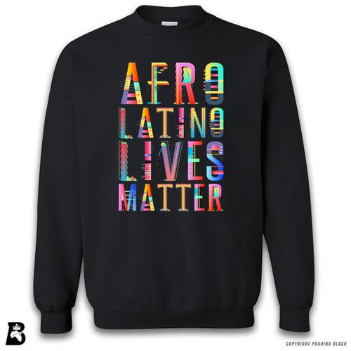 'Afro-Latino Lives Matter' Premium Unisex Sweatshirt