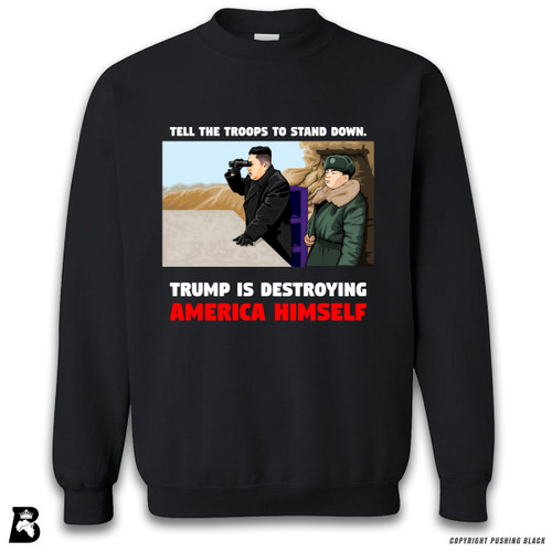"'Kim - ""Trump Is Destroying America Himself""' Premium Unisex Sweatshirt"