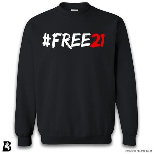 'FREE21' Premium Unisex Sweatshirt