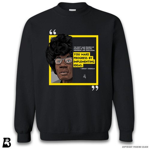 'The Legacy Collection - Chisholm - Progress By Implementing Ideas' Premium Unisex Sweatshirt