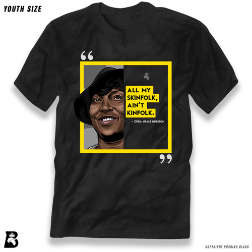 'The Legacy Collection - Hurston - All My Skinfolk Aint Kinfolk' Premium Youth T-Shirt