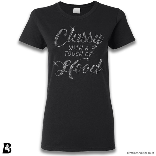 'Rhinestone - Classy With A Touch Of Hood' Premium Unisex T-Shirt