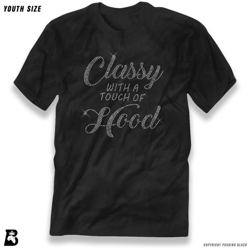 'Rhinestone - Classy With A Touch Of Hood' Premium Youth T-Shirt