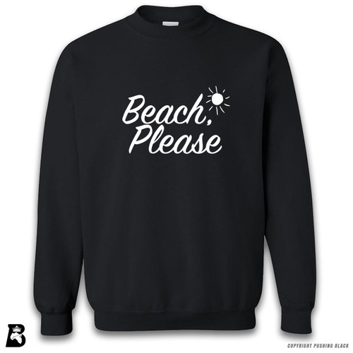 'Beach Please' Premium Unisex Sweatshirt