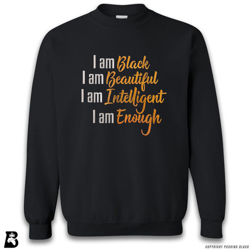 'I Am Black, I Am Beautiful (Metallic)' Premium Unisex Sweatshirt