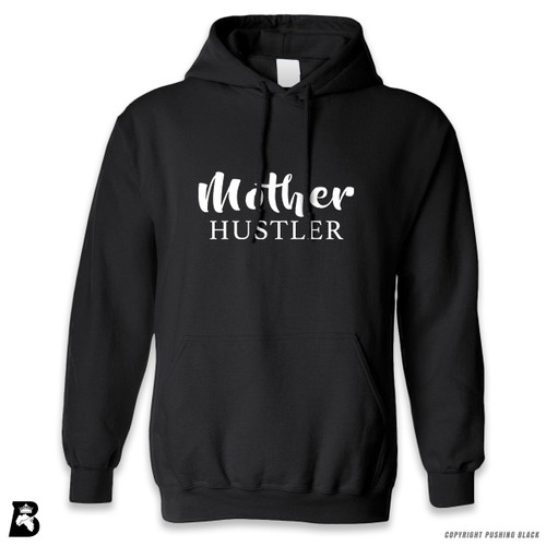 'Mother Hustler' Premium Unisex Hoodie with Pocket