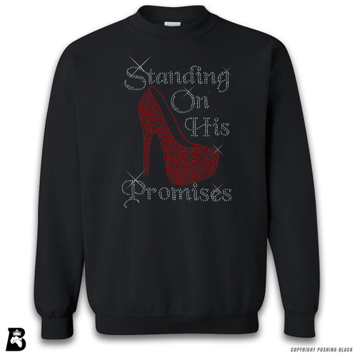 'Rhinestone - Standing on His Promises' Premium Unisex Sweatshirt