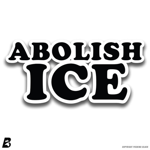 'Abolish ICE' Premium Multi-Purpose Decal