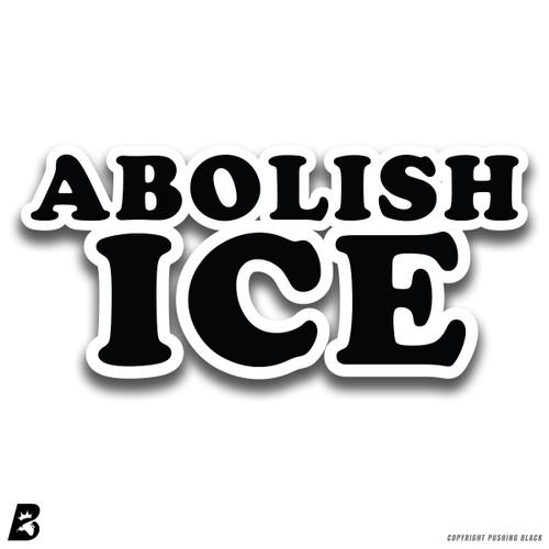 'Abolish ICE' Premium Multi-Purpose Decal