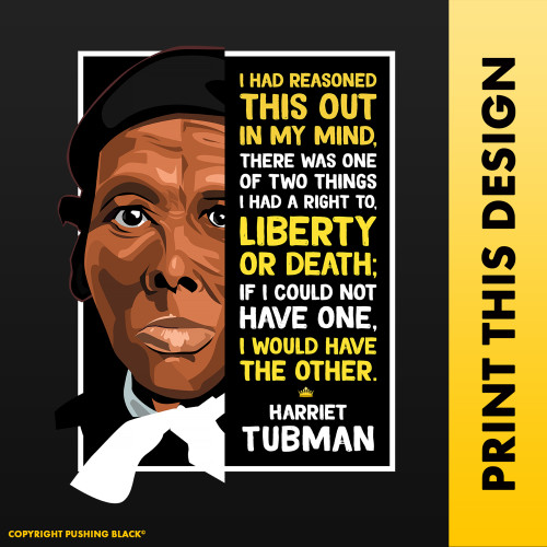 The Legacy Collection - Harriet Tubman 'Liberty or Death'