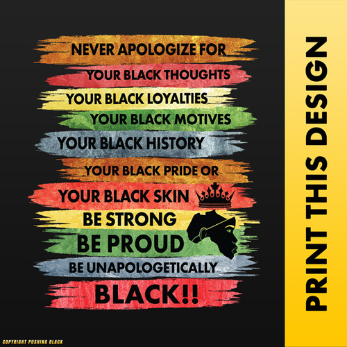 Never Apologize For Your Black Thoughts