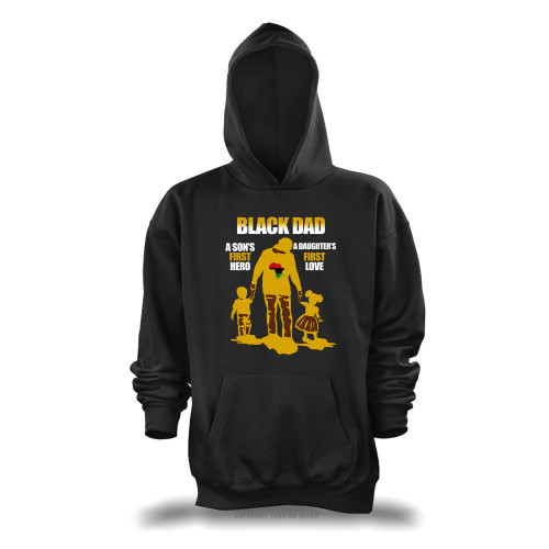 Black Dad - A Sons First Hero, A Daughters First Love Unisex Pullover Hoodie