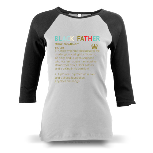 The Definition of a Black Father Ladies Raglan Long Sleeve