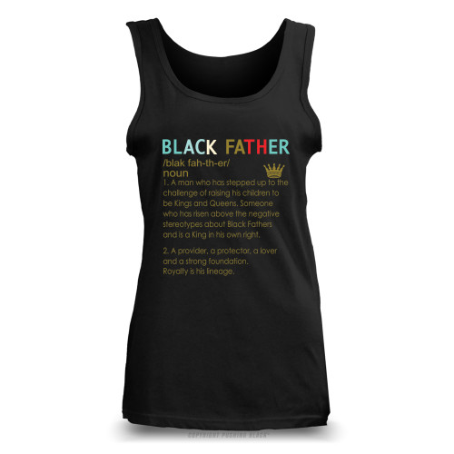 The Definition of a Black Father Ladies Tank Top