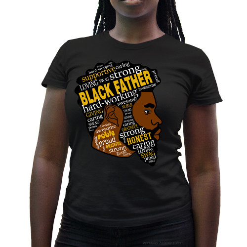 Black Fatherhood Ladies T-Shirt