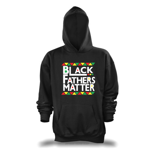 Black Fathers Matter Unisex Pullover Hoodie