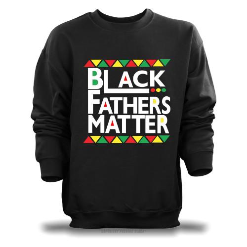 Black Fathers Matter Unisex Sweatshirt
