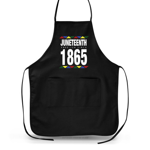 Juneteenth - Freeish Since 1865 - 90s Style Apron