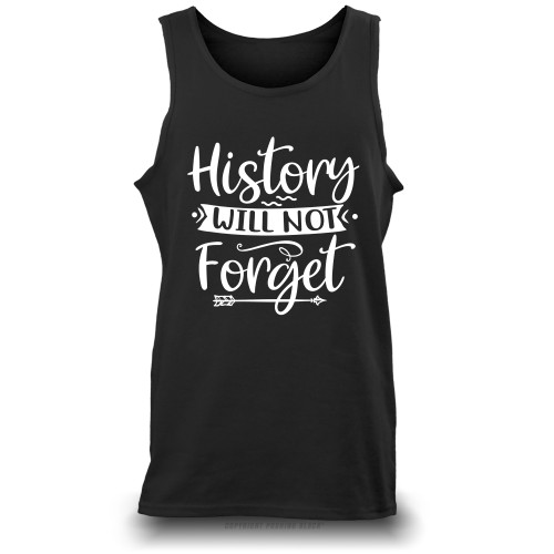 History Will Not Forget Unisex Tank Top