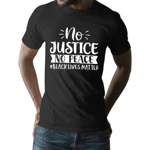 No Justice No Peace #BLACKLIVESMATTER Unisex T-Shirt