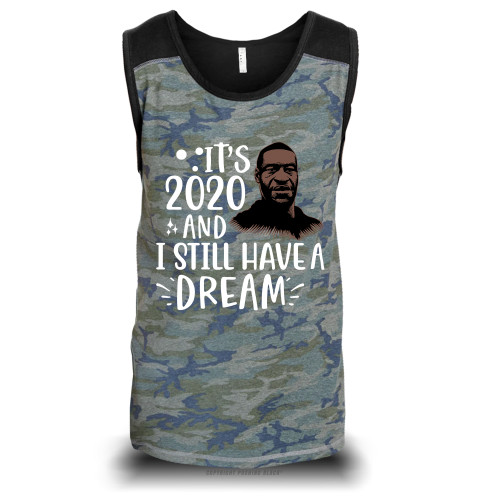 George Floyd - It's 2020 And I Still Have A Dream Unisex Raglan Tank Top