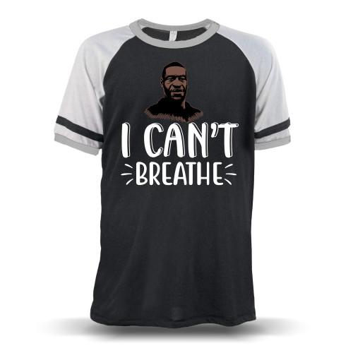 George Floyd I Can't Breathe Unisex Raglan T-Shirt