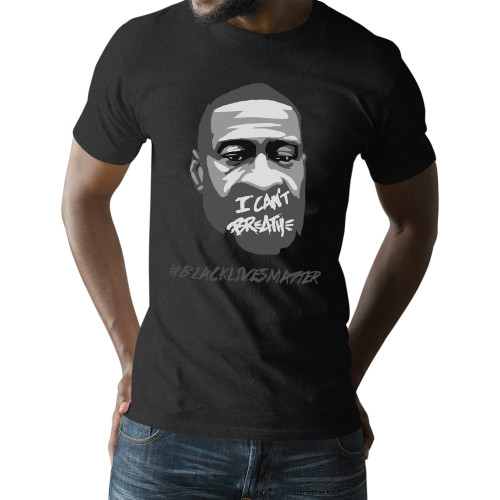 George Floyd - I Can't Breathe #BLACKLIVESMATTER Unisex T-Shirt