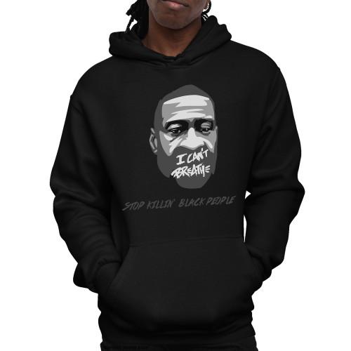 George Floyd - Stop Killin' Black People Unisex Pullover Hoodie