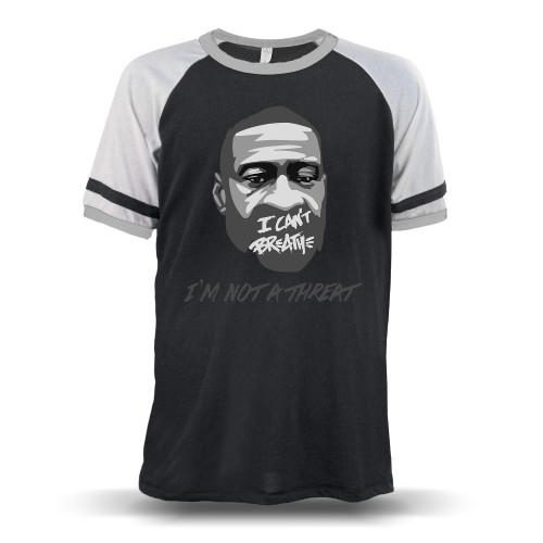 George Floyd - I'm Not A Threat Unisex Raglan T-Shirt